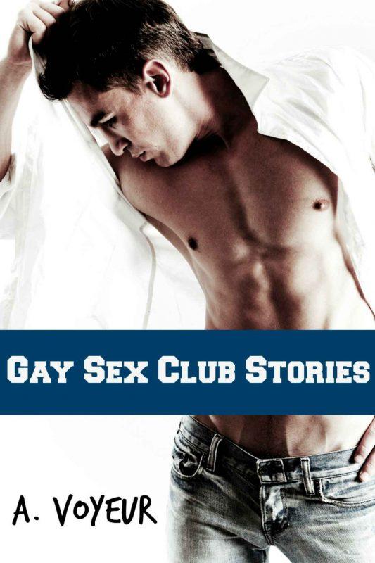 Gay Sex Club Stories